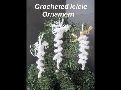 CROCHET CHRISTMAS ORNAMENT, LEARN HOW TO CROCHET AN ICICLE ORNAMENT