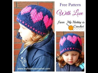 Crochet With Love Hat Tutorial - Baby to Adult