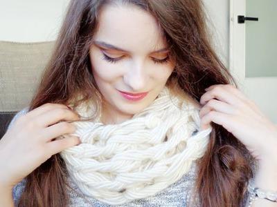 DIY Jak dziergać, czyli szalik w 15 minut.Arm knitting