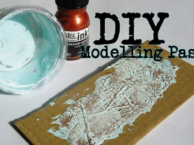 DIY Modelling Paste Tutorial