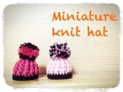 ミニチュア ニット帽の編み方 How to crochet a miniature knit hat  by meetang
