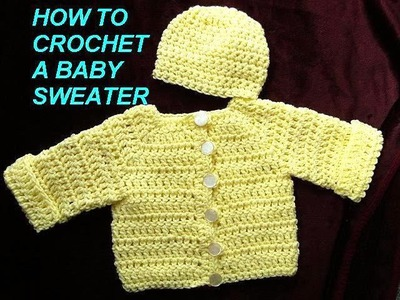 How to crochet a BABY CARDIGAN SWEATER JACKET, Part 1