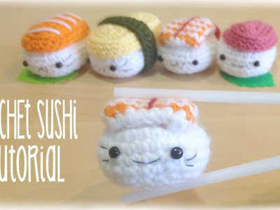 How to crochet cute kawaii Sushi - Amigurumi Tutorial