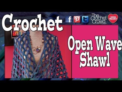 How To Crochet Open Wave Shawl