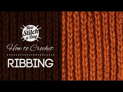 How to Crochet Ribbing