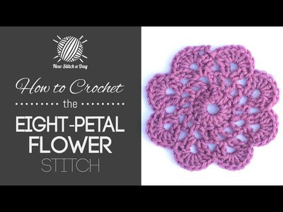 How to Crochet the Eight Petal Flower Motif