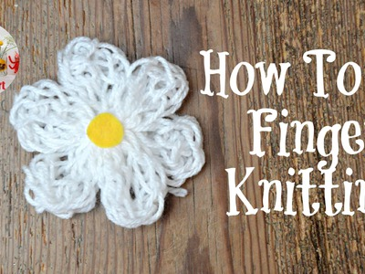 How to do Finger Knitting