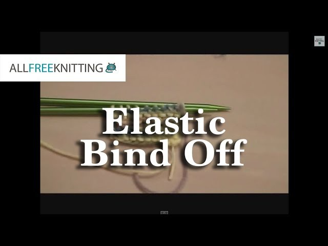 How To: Elastic Bind Off
