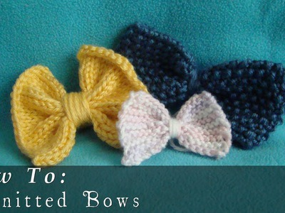 How To  |  Knit  |  Bows  |  Easy