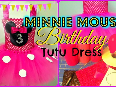 How to make a Minnie Mouse Birthday Party Tutu Dress - DIY Tutu Tutorial