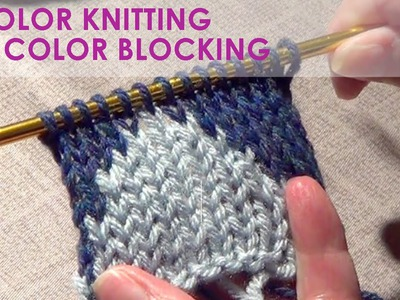 Knitting  Color Blocking | Two Color Knitting | Intarsia