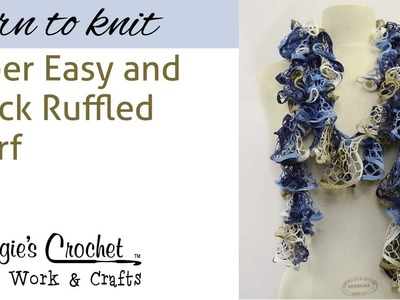 Ruffled Scarf Knitting - Right Hand - Knit Quick SUPER EASY