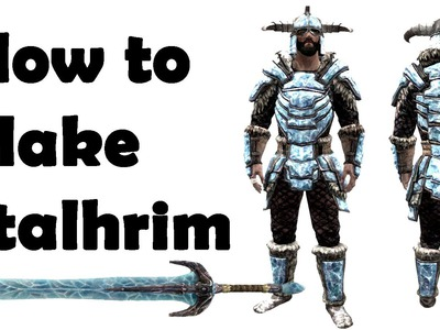 Skyrim: How To Craft Stalhrim Weapons & Armor (Dragonborn DLC)