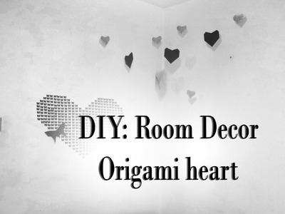 DIY: Room Decor - Origami heart ( Video tutorial in Limba Romana )