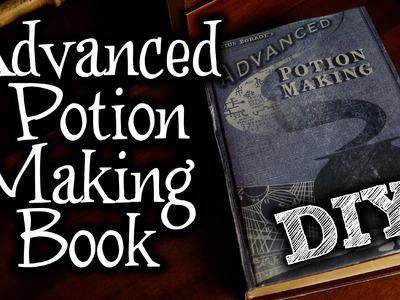 Harry Potter Advanced Potion Making Book - DIY