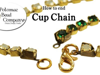 How to End Cup Chain without Cup Chain Ends