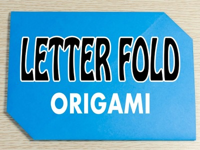 Letter Fold : Origami Simple and Easy