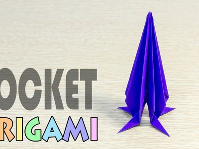 Origami Rocket : How to make a paper missile tutorial
