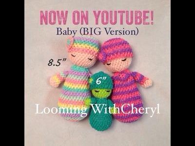 Rainbow Loom Baby Doll (BIG VERSION) Loomigurumi - Looming WithCheryl
