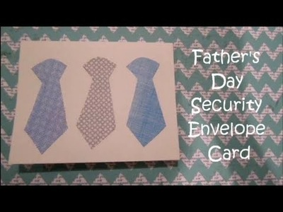 DIY Father's Day Security Envelope Card!