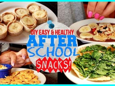 DIY HEALTHY & EASY AFTER SCHOOL SNACKS!