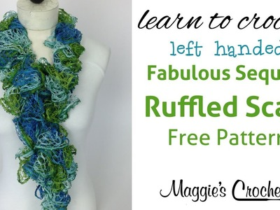 30 Minute Easy Ruffled Scarf with Mary Maxim Fabulous Sequins Yarn - Left Handed