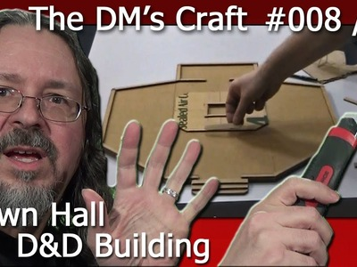 Crafting a large meeting hall for D&D (the DM's Craft, Ep 8, p1)