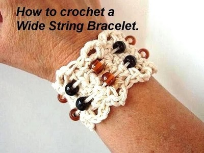 Crochet STRING BRACELET, STYLE # 3, button-on bracelet, wide, how to diy