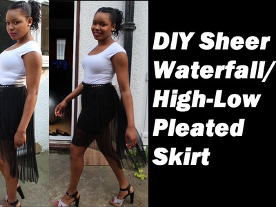 DIY Sheer Waterfall.High-Low Pleated Skirt | Perfectly Random