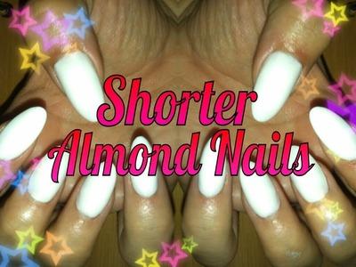 DIY Shorter Almond Nails!!! (Blunt Stiletto) Tutorial
