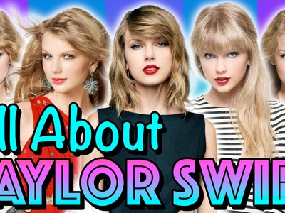 Everything Taylor Swift - A.K.A T-Swift | Lookbook Style + Music + Dating + DIY and More!