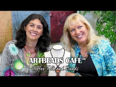 Artbeads Cafe - Kristal Wick and Cynthia Kimura Talk Fashion Trends, Back to School and More