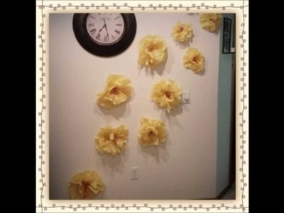 DIY Wall Decor (Tissue Paper Flowers)