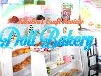 Fabulous Craft Review: Doll Bakery