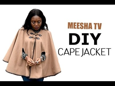 FALL. WINTER DIY CAPE JACKET