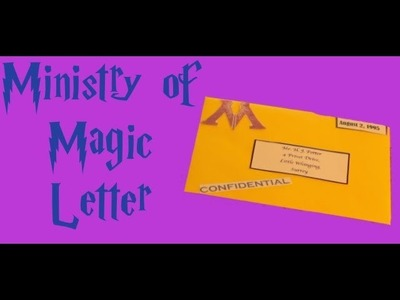 Harry Potter Crafts: Harry's Ministry of Magic Letter