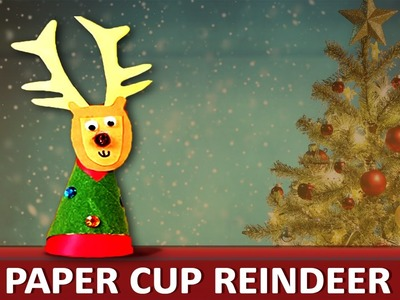 "How To Make A Paper Cup Reindeer - ""Paper Art and Craft Ideas"""