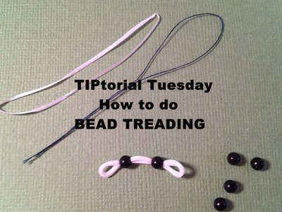 "Rainbow Loom Charm""TIP""torial Tuesday - BEAD THREADING How to Make by Crafty Ladybug"