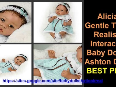 Alicia's Gentle Touch Realistic Interactive Baby Doll by Ashton Drake Reborn Realistic Baby Dolls