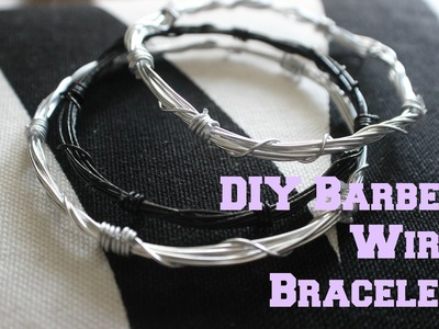 DIY ACCESSORIES: Barbed Wire Bracelet Tutorial!