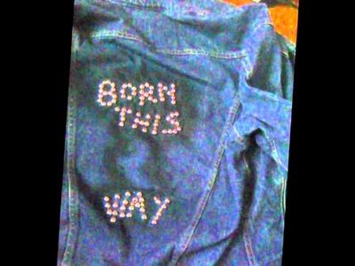 DIY: Born This Way Jacket Tutorial