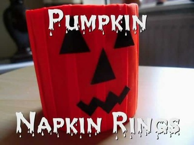 Halloween Crafts - Pumpkin Napkin Ring