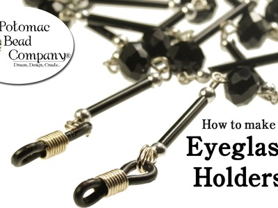 How to Make Eyeglass Holders
