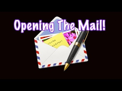 Opening The Mail #8 - Amazing Crafts, Raining Goya, & Much More! | The LaVigne Life Season 3