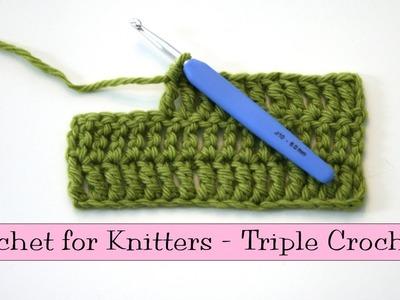 Crochet for Knitters - Triple Crochet Stitch