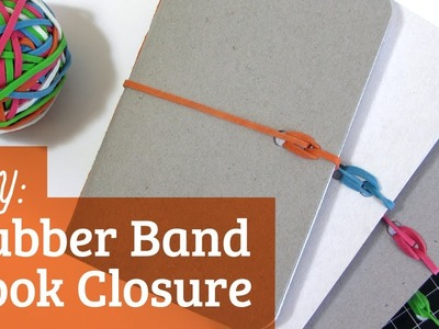 How to Make a Notebook: Rubber Band Closure