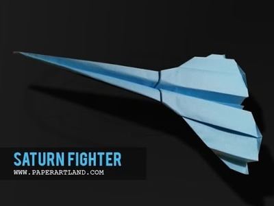 How to make a Paper Airplane that Flies | Saturn Fighter ( Tri Dang )