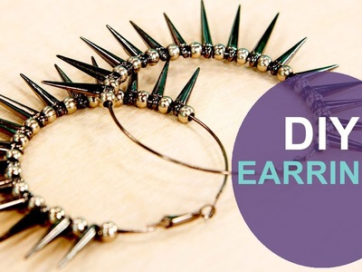 How to Make Spike Hoop Earrings: The DIY Challenge on The Mom's View