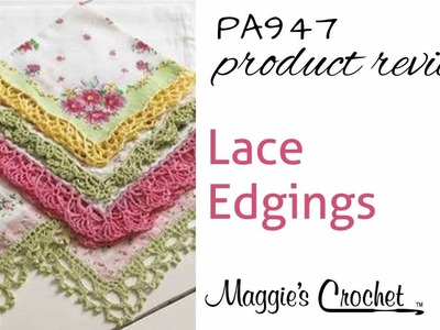 Lace Edgings Crochet Pattern Product Review PA947