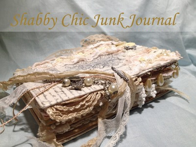 Shabby Chic Junk Journal #3
